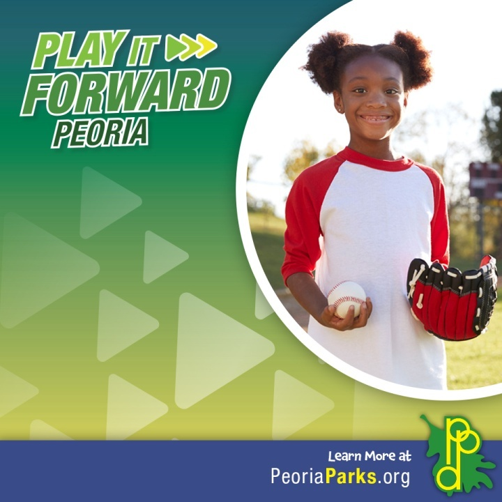 Peoria Park District - Play It Forward